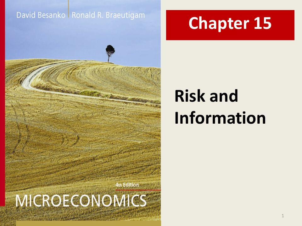 1 Risk And Information Chapter Chapter Fifteen Overview 1
