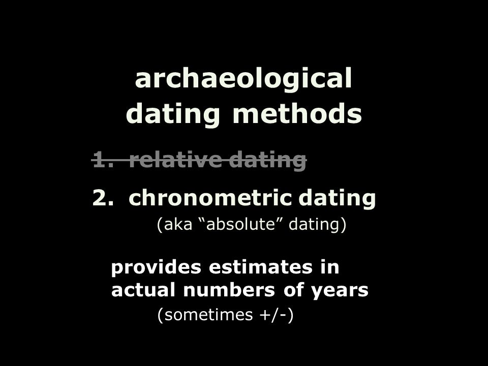 What does chronometric dating means