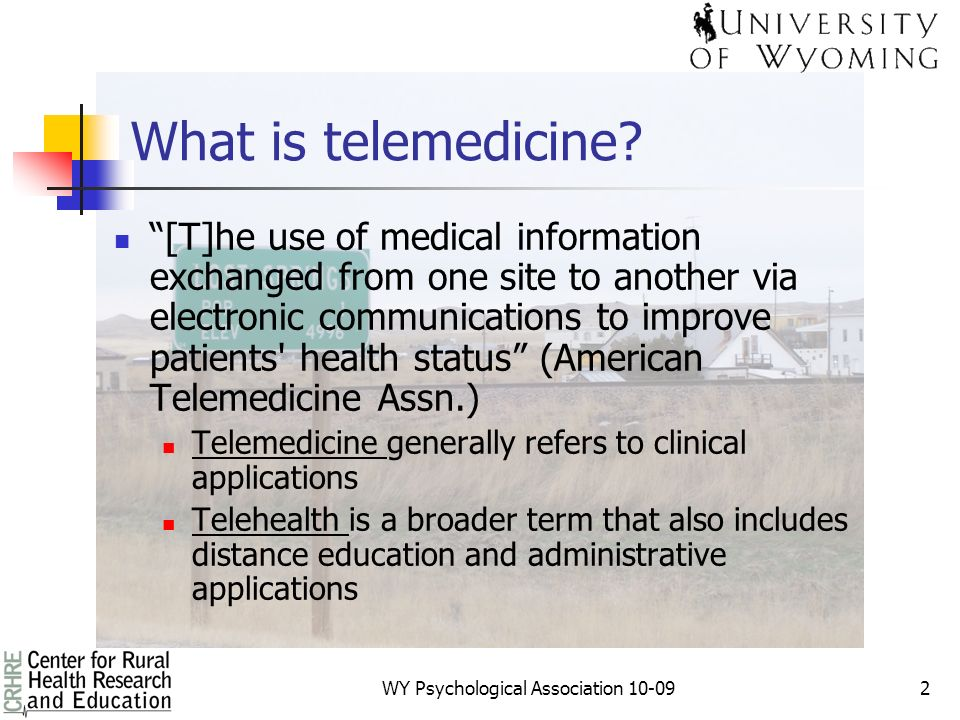 1 Telemedicine And Tele Mental Health In Wyoming Rex E Gantenbein