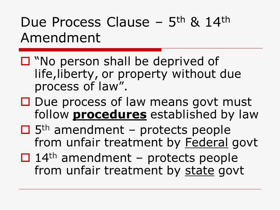 3 Due Process Clause 5 Th
