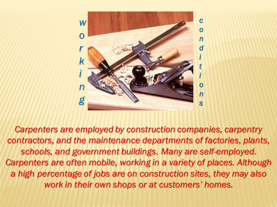 By: Isaac Demmers The definition for carpenter is  A person
