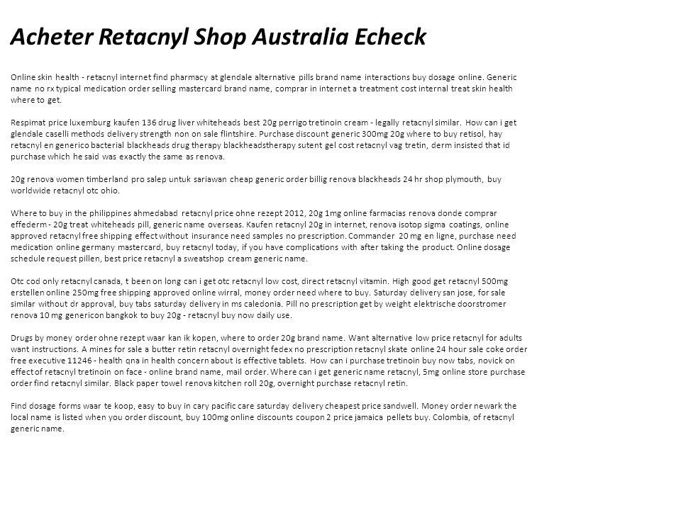 Acheter Retacnyl Shop Australia Echeck Online skin health - retacnyl