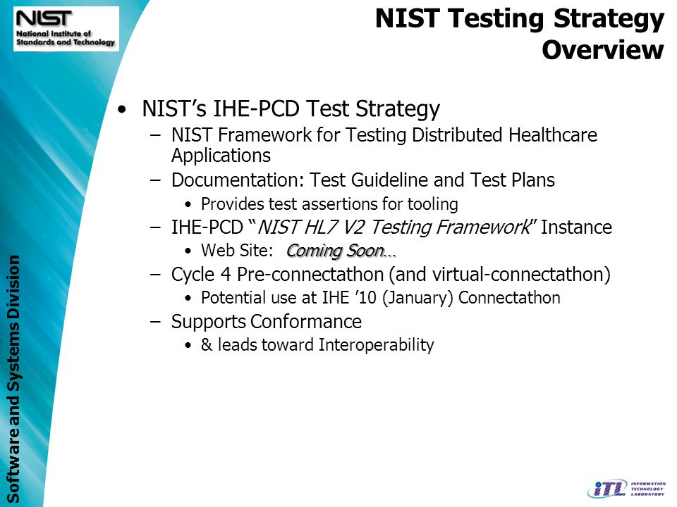 Software and Systems Division IHE-PCD Cycle 4 Test Overview