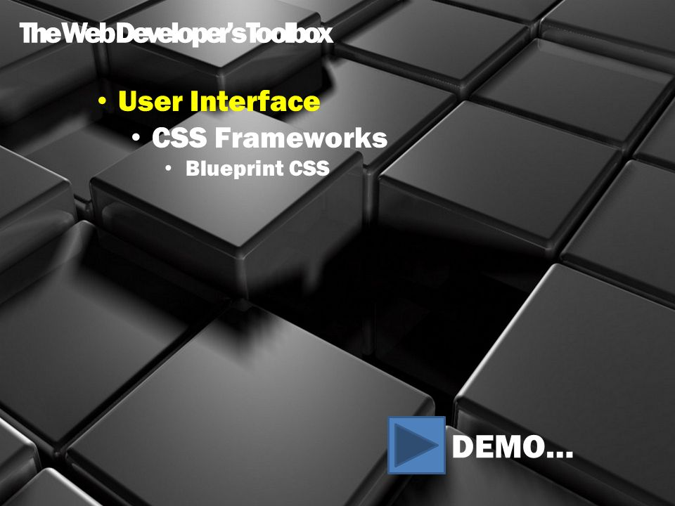 The web developers toolbox steve fabian e ppt download 9 the web developers toolbox user interface css frameworks blueprint css demo malvernweather Gallery