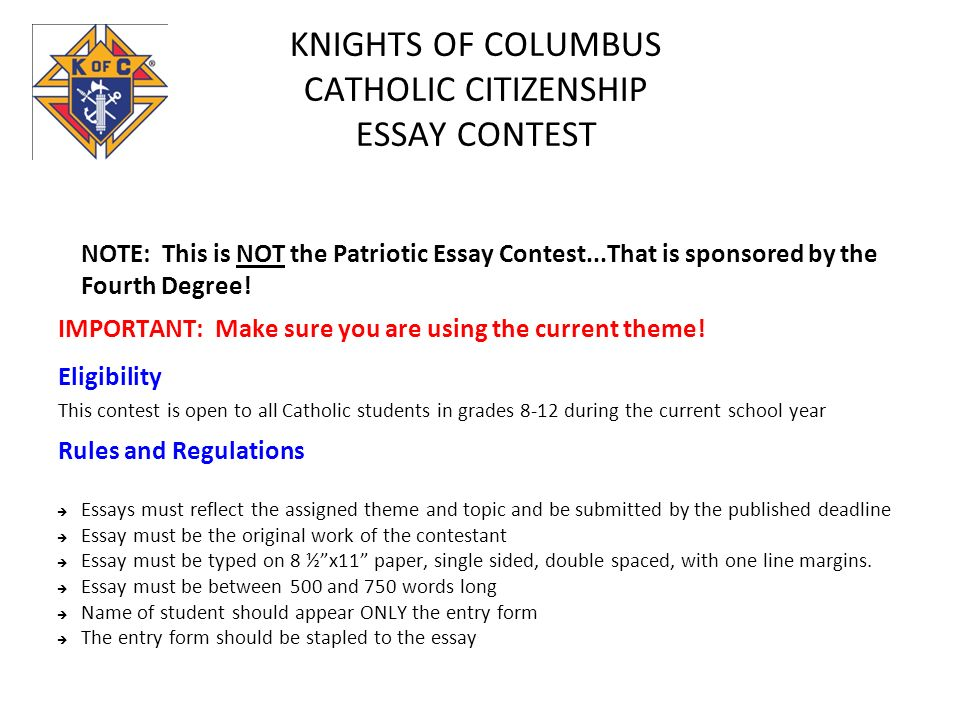 Knights Of Columbus Catholic Citizenship Essay Contest Note This Is  Knights Of Columbus Catholic Citizenship Essay Contest Note This Is Not  The Patriotic Essay Contest