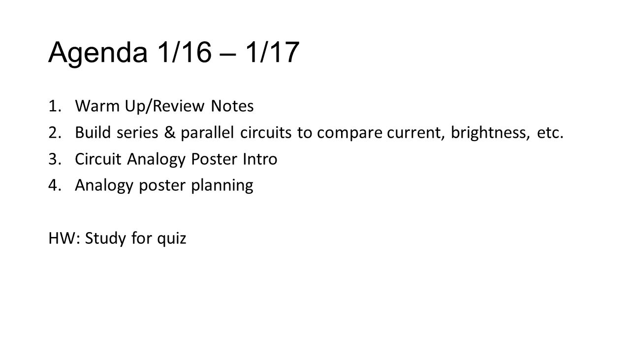 Agenda 1 16 17 1warm Up Review Notes 2build Series Parallel Circuits In And 2