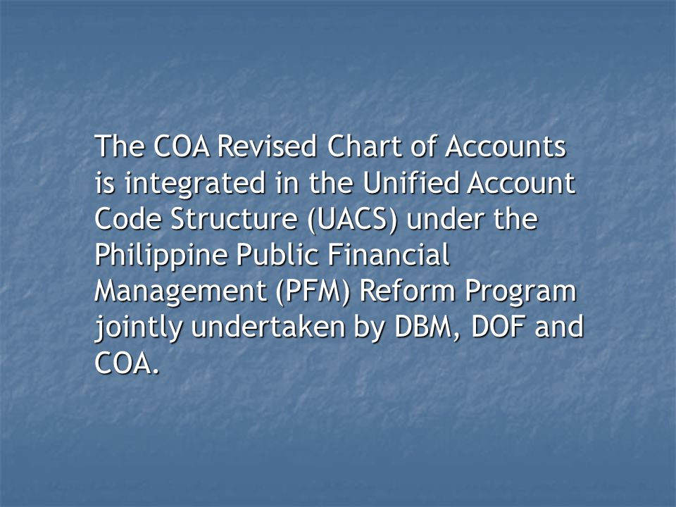 Coa Revised Chart Of Accounts For National Agencies Legal Basis Coa Circular No Dated January 30 2013 January 01 2014 Effectivity Ppt Download
