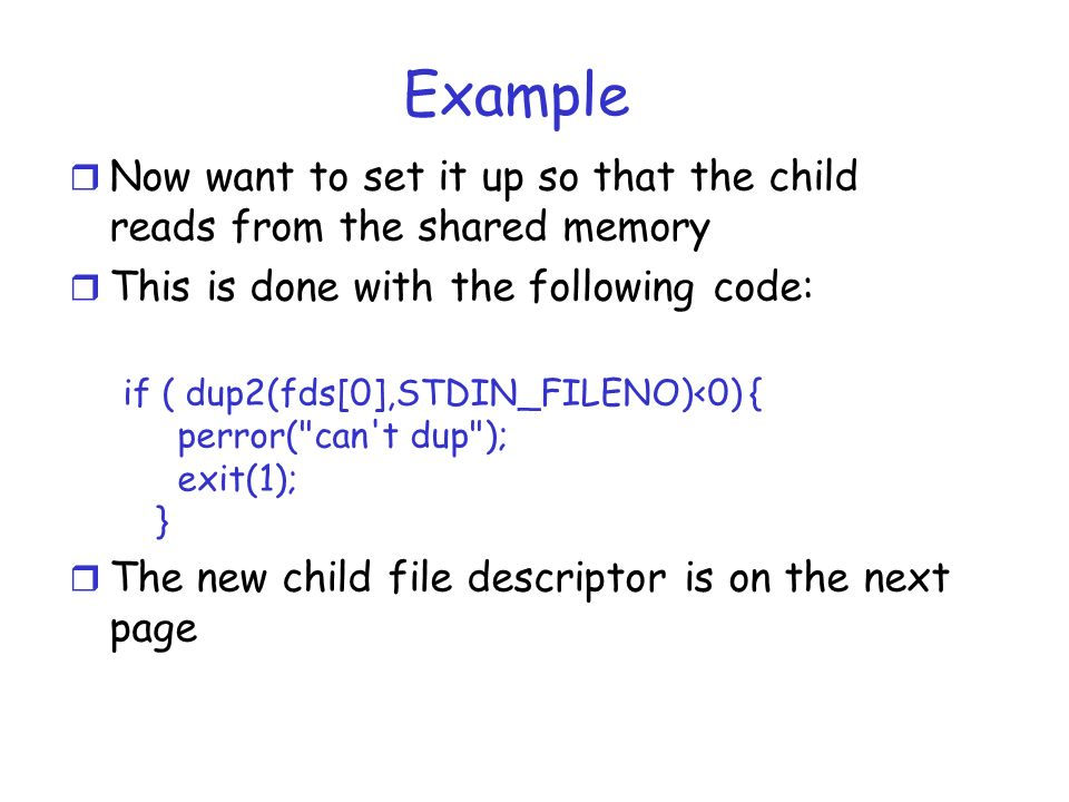 Shell (Addendum)  Example r What if we want to support something