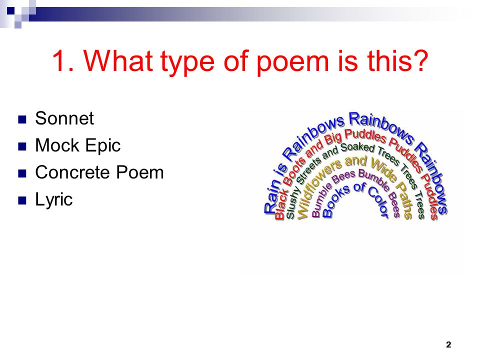 Types of Poetry Read the poems and then write the type of