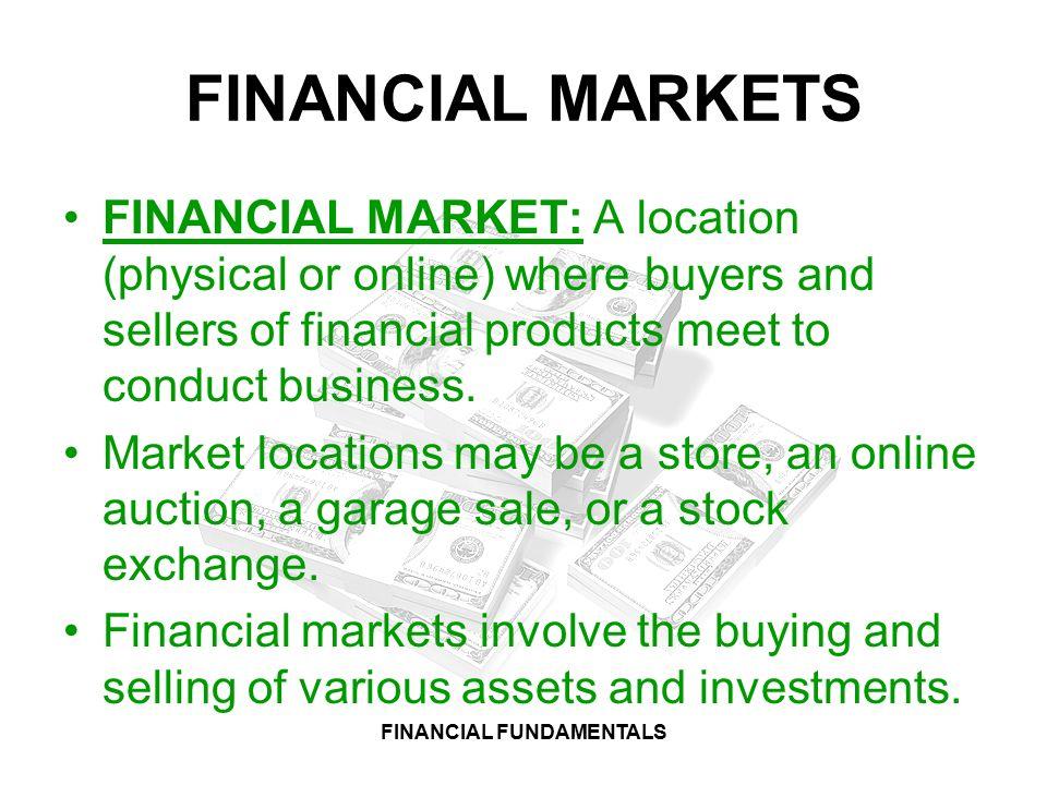 FINANCIAL FUNDAMENTALS FINANCE & BANKING: CHAPTER 1 FINANCIAL