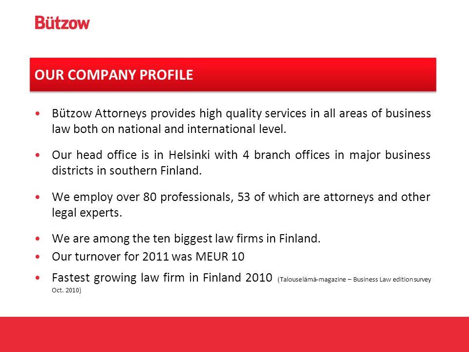 Asianajotoimisto Bützow Oy Bützow Attorneys Ltd  Company