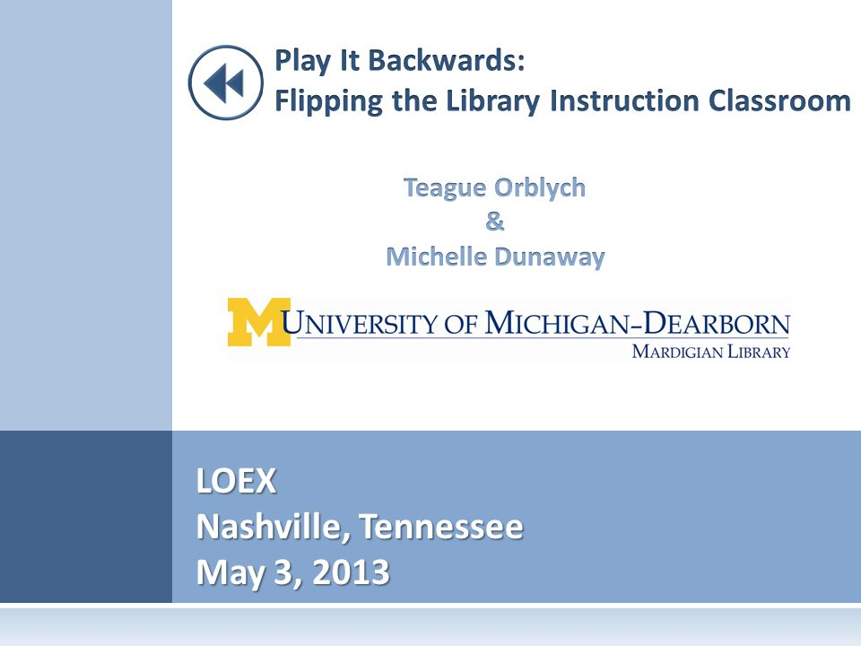 Loex Nashville Tennessee May 3 R Oadmap Flipclass 1 What Is