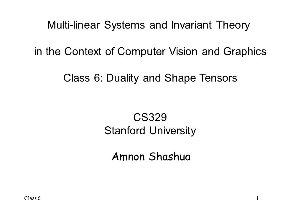 Class 61 Multi-linear Systems and Invariant Theory in the