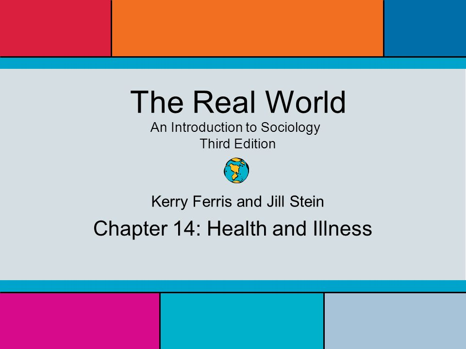 The real world: an introduction to sociology: kerry ferris, jill.