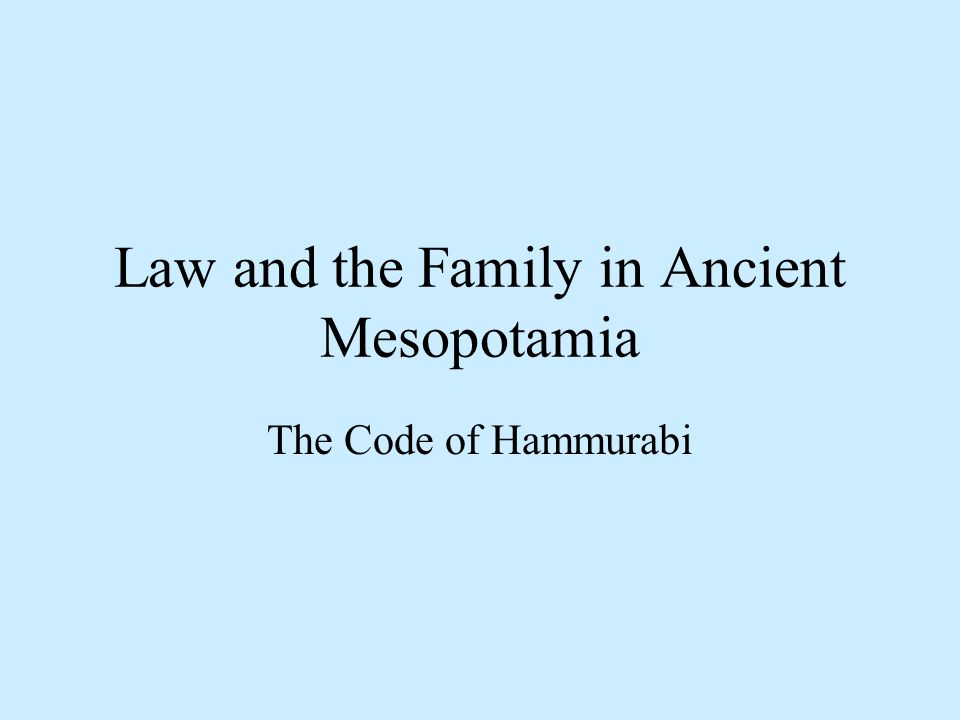 Hammurabis code marriage family sexuality