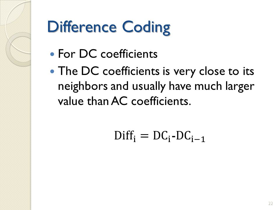 Difference Coding 22