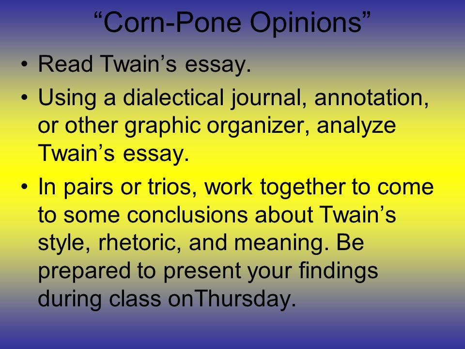 corn pone opinions