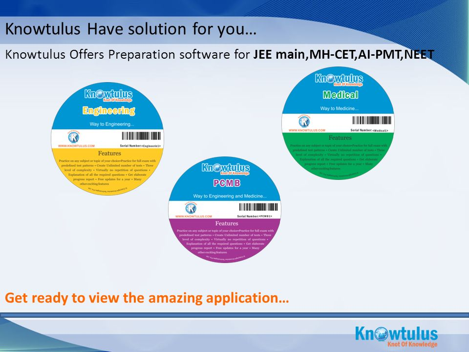 Knowtulus Offers Preparation software for JEE main,MH-CET,AI-PMT,NEET Get ready to view the amazing application… Knowtulus Have solution for you…