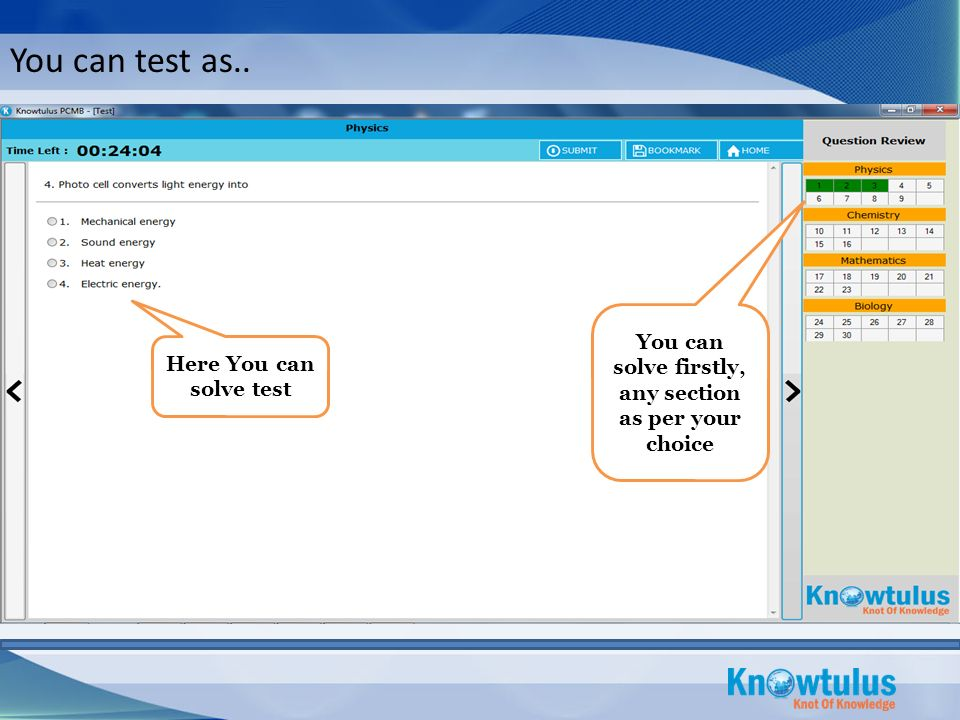 You can test as.. Here You can solve test You can solve firstly, any section as per your choice