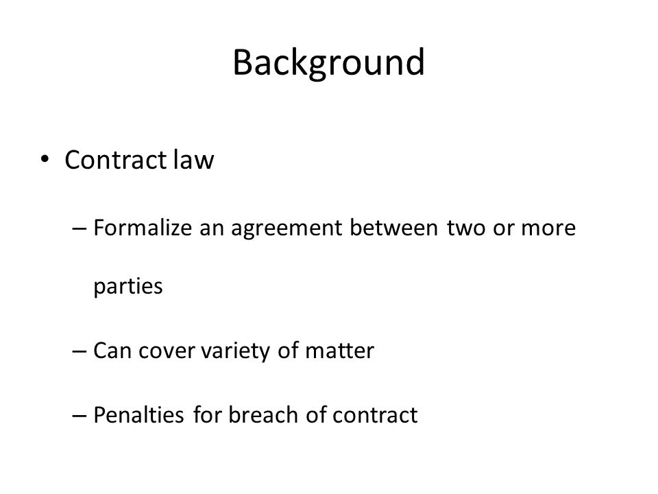 Primer On Contract Law January 21 Background Contract Law