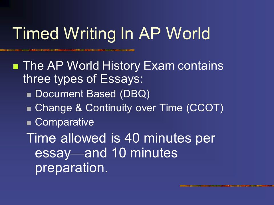 three types of ap world history essays