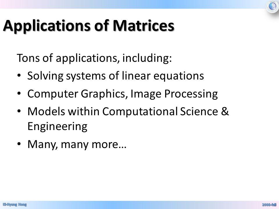 Matrices Matrices A matrix (say MAY-trix) is a rectan- gular