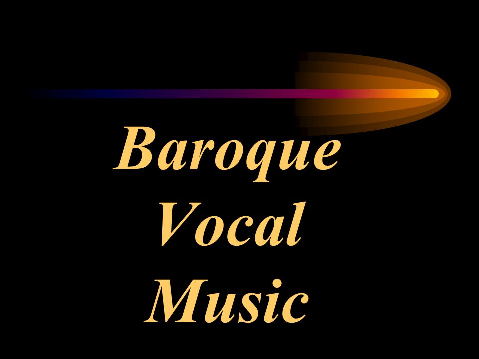Baroque Vocal Music Opera Recitative Aria Orchestra Chorus Subjects