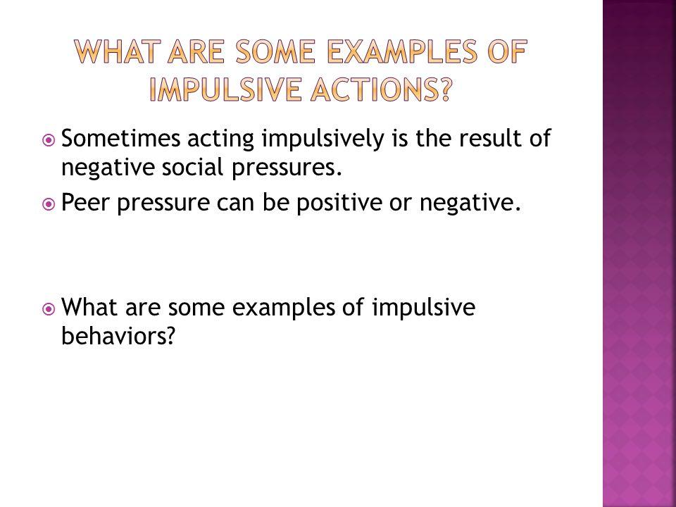 impulsive behavior examples