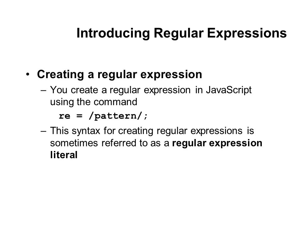 Working with Forms and Regular Expressions Validating a Web
