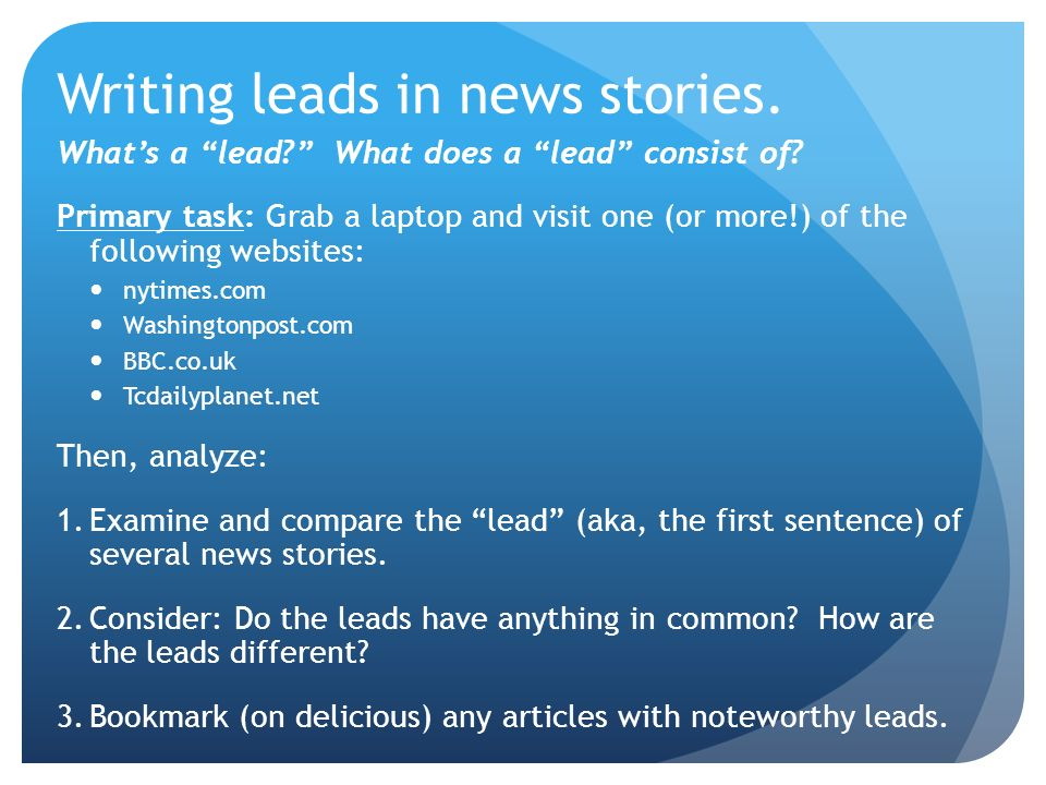 writing leads in news stories what s a lead what does a lead