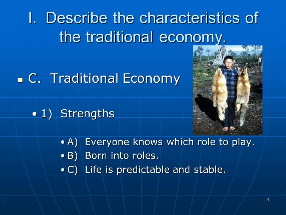 describe the characteristics of a traditional economy