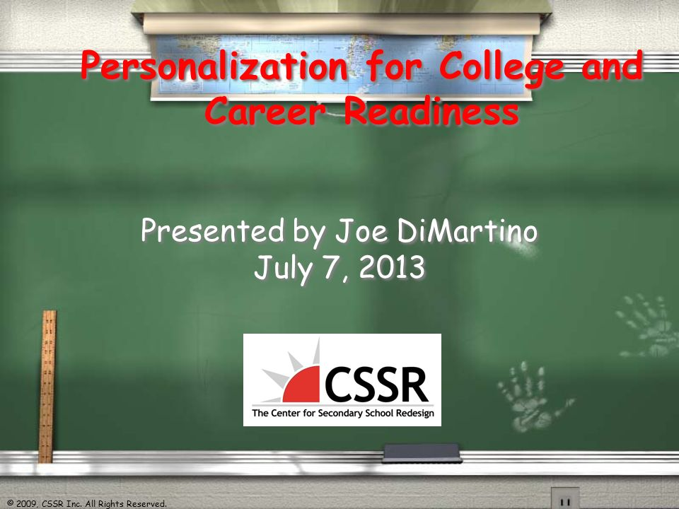 2009 Cssr Inc All Rights Reserved Personalization For College And