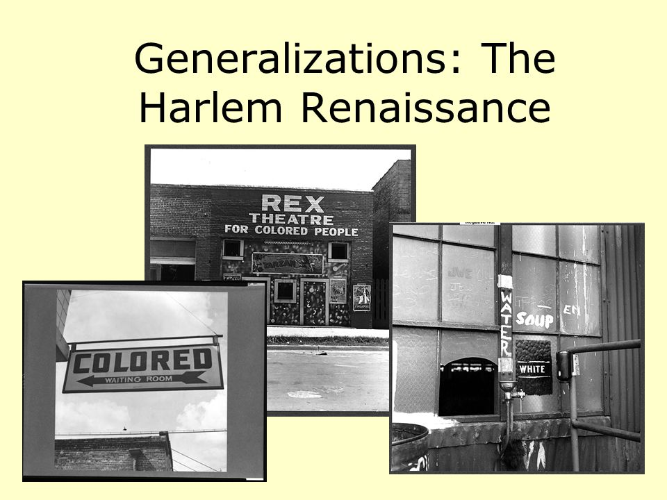 Generalizations: The Harlem Renaissance