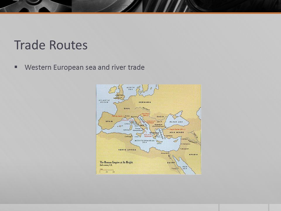 Trade Routes  Western European sea and river trade