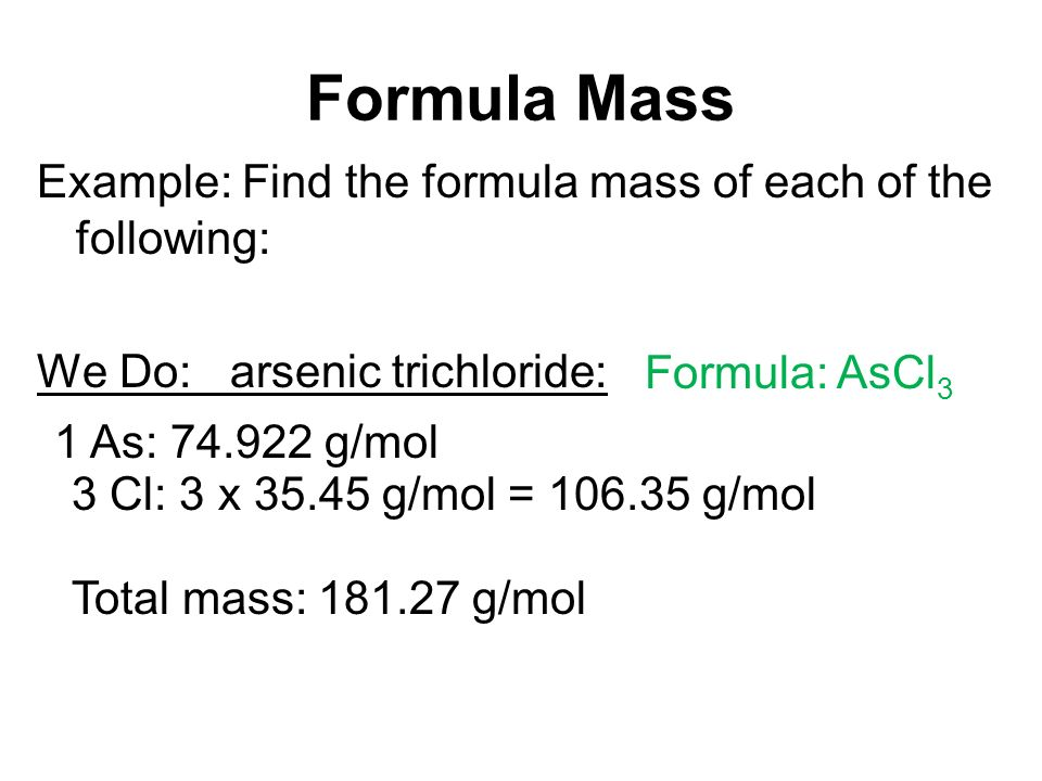 The Mole Unit 5 Formula Mass Formula Mass Also Called Formula