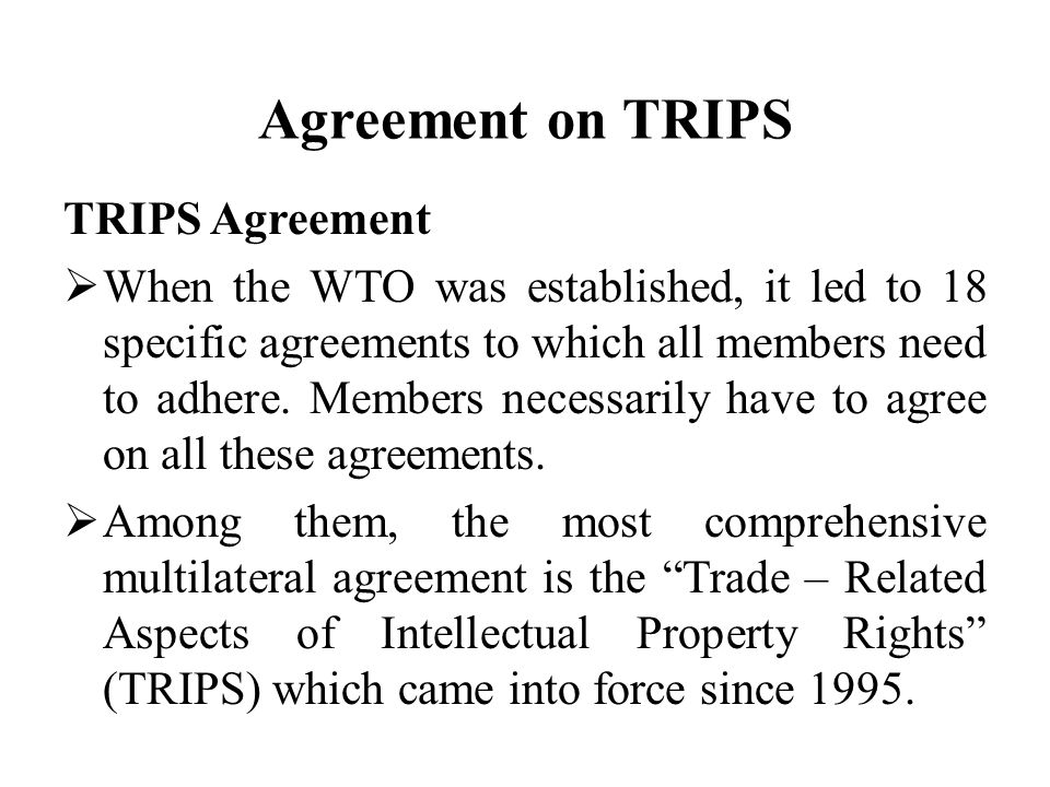 Agreement On Trips Trips Agreement When The Wto Was Established
