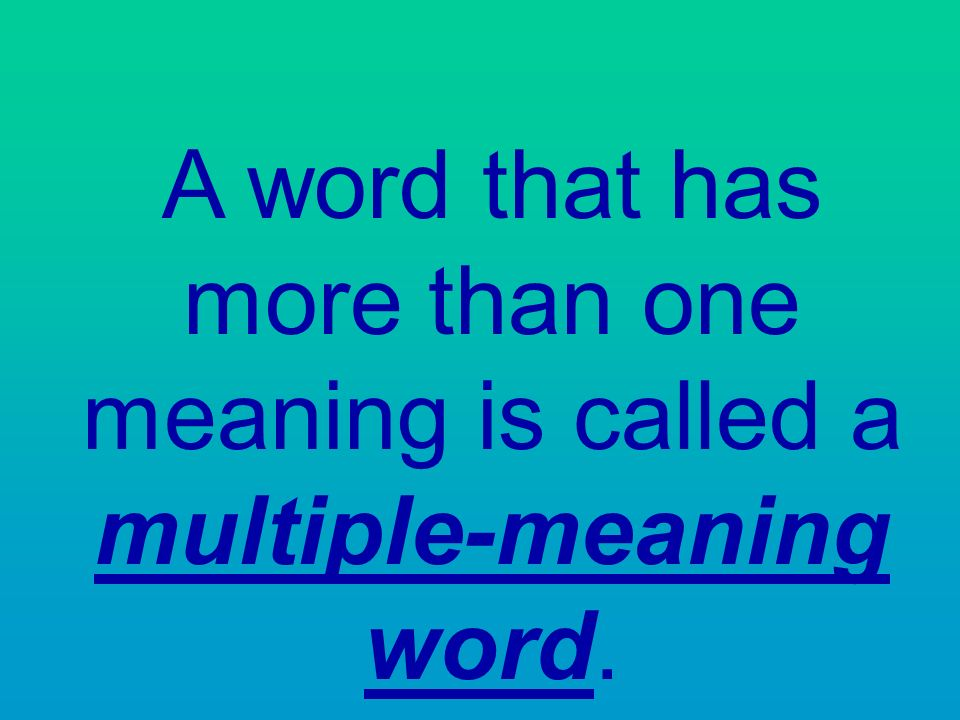 what is a word with multiple meanings called