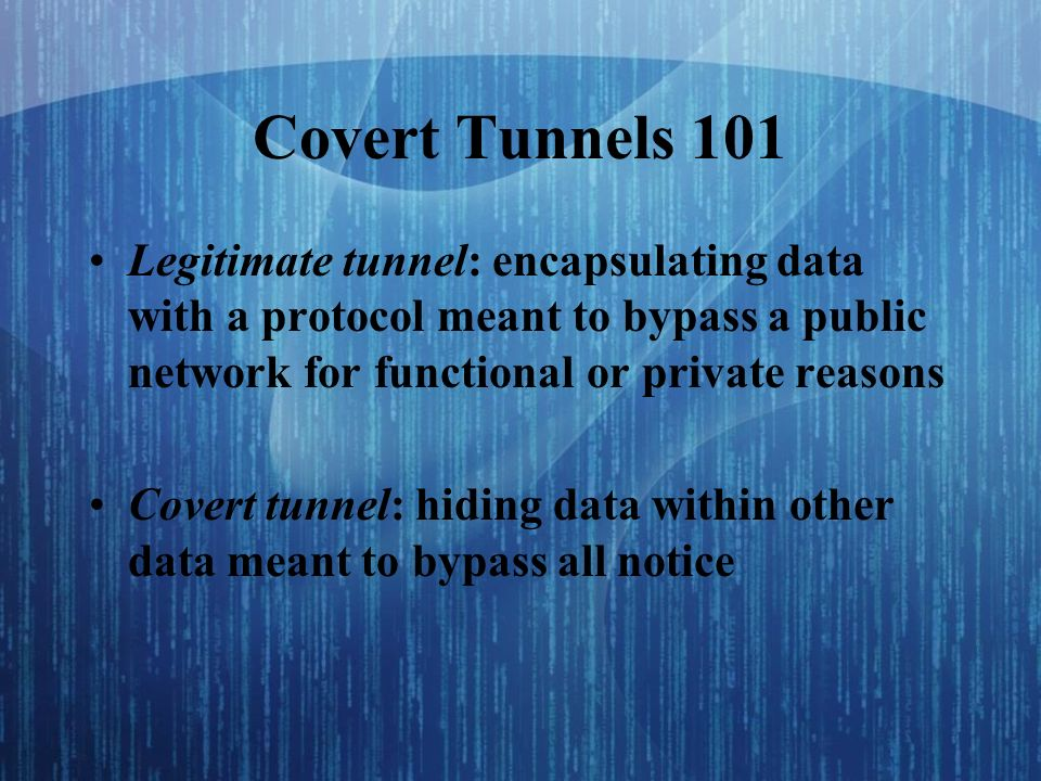 9 Covert Covert Tunnels in your