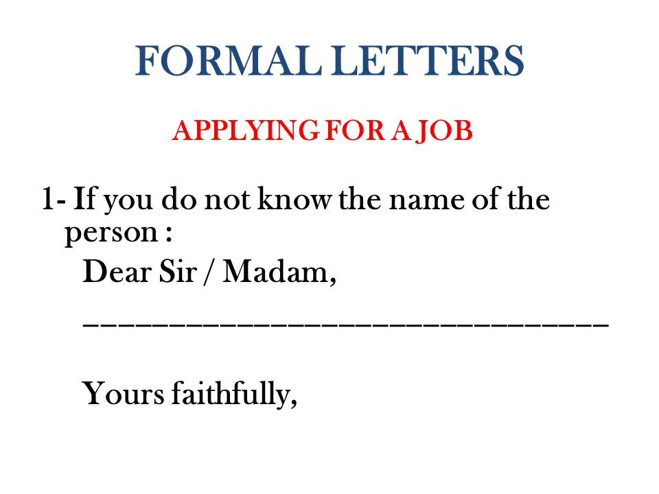 Formal letters applying for a job 1 if you do not know the name of 1 formal letters applying for a job 1 if you do not know the name of the person dear sir madam thecheapjerseys Image collections