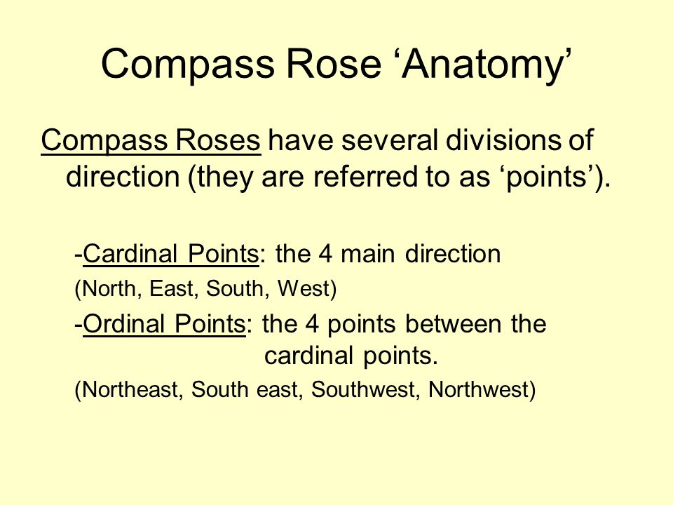 Grids and Direction. Compass Rose \'Anatomy\' Compass Roses have ...