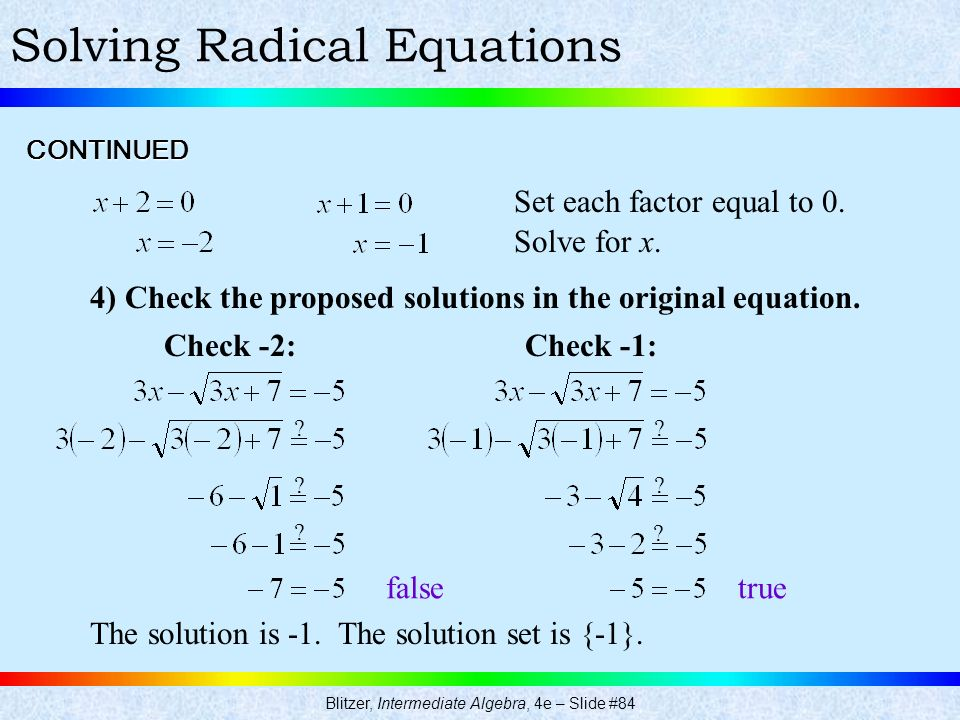 7.6 Radical Equations. Blitzer, Intermediate Algebra, 4e – Slide #79 ...