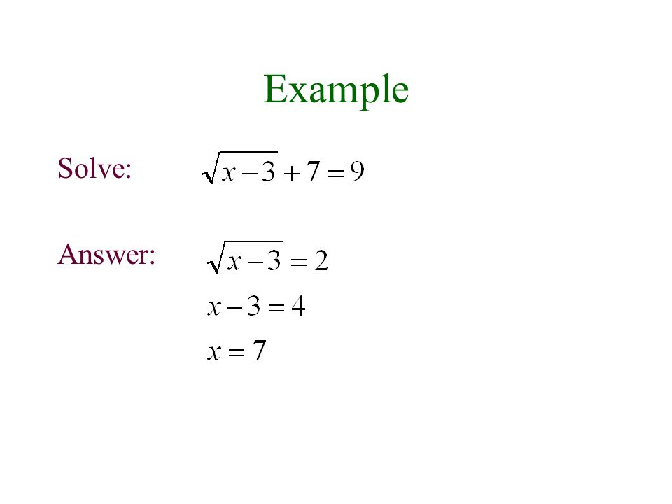 Example Solve: Answer: