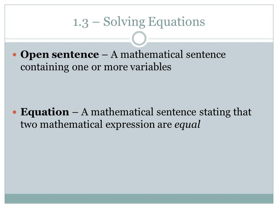 CHAPTER 1 – EQUATIONS AND INEQUALITIES 1.3 – SOLVING EQUATIONS Unit ...