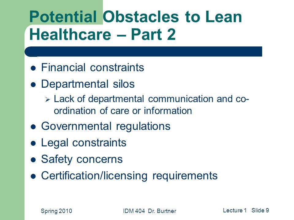 Value Stream Management For Lean Healthcare Idm 404 Spring 2010 Dr