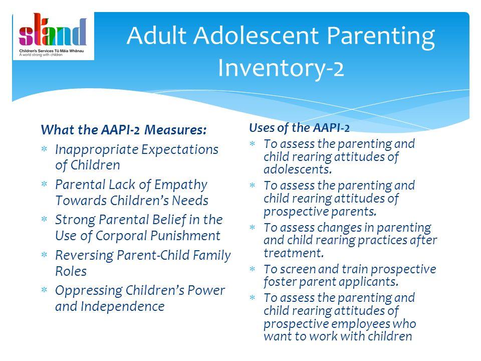 Adult adolescent parenting inventory