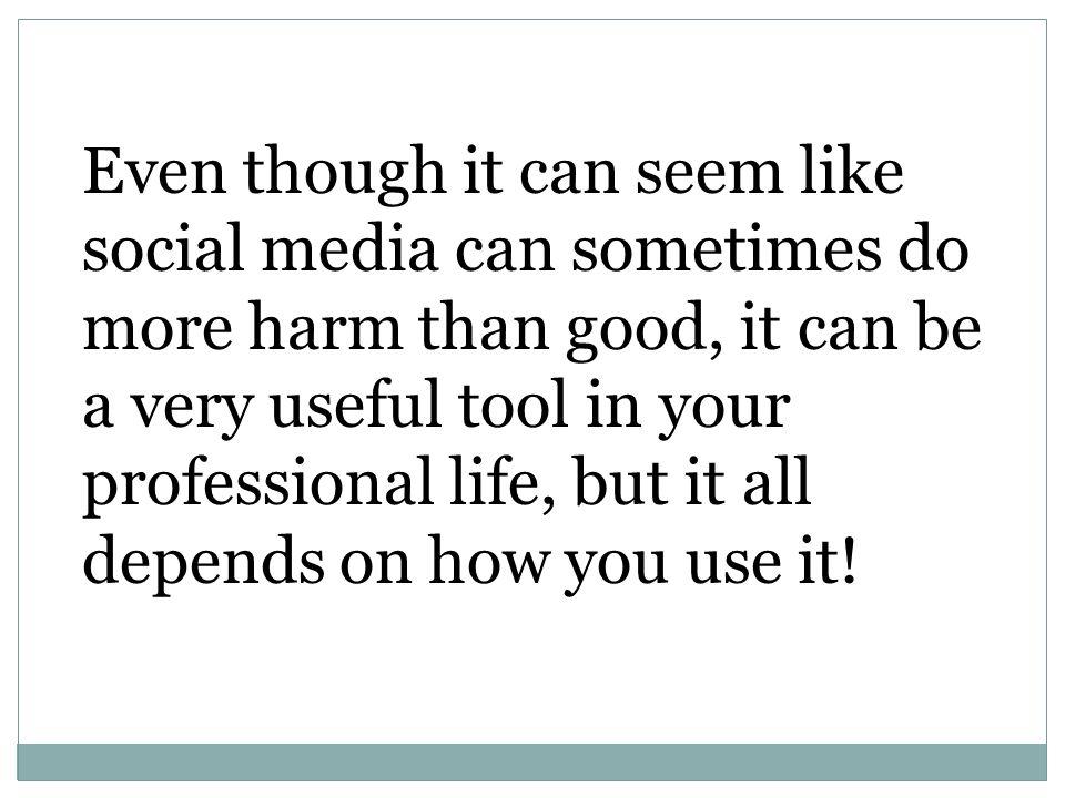 does social media do more harm than good