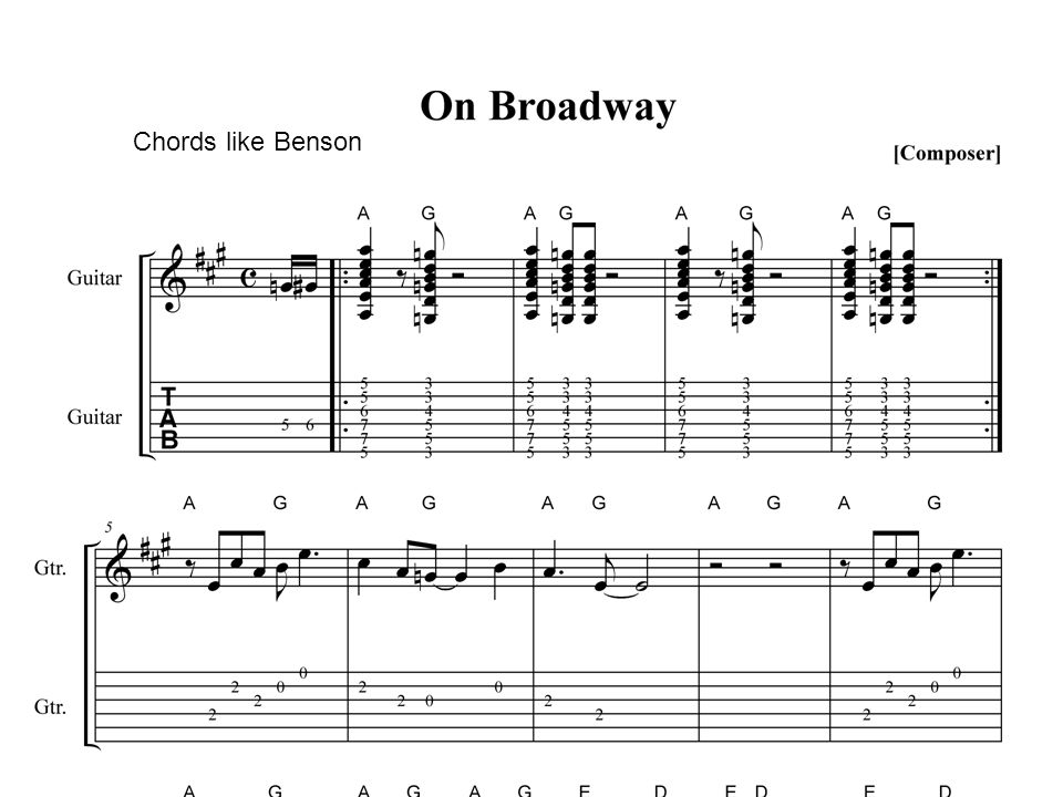On Broadway Notes Of Melody In The Chord Begin With Just The