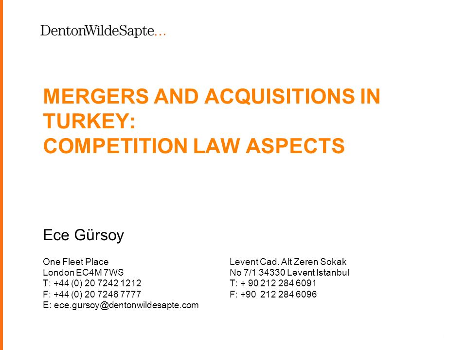 1 MERGERS AND ACQUISITIONS IN TURKEY: COMPETITION LAW