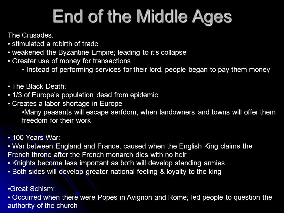 what caused the middle ages to end