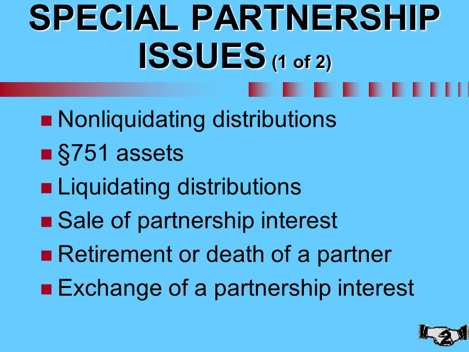 1 Chapter 10 Special Partnership Issues 2 SPECIAL